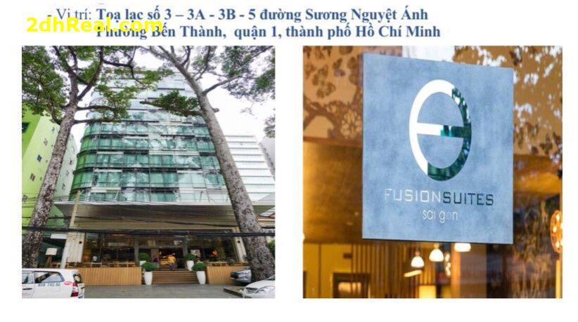 Bán khách Sạn 4 sao Fusion Suites Sài gòn , số 3-5 Sương Nguyệt Ánh ,phường Bến Thành, Quận 1,TP.HCM
